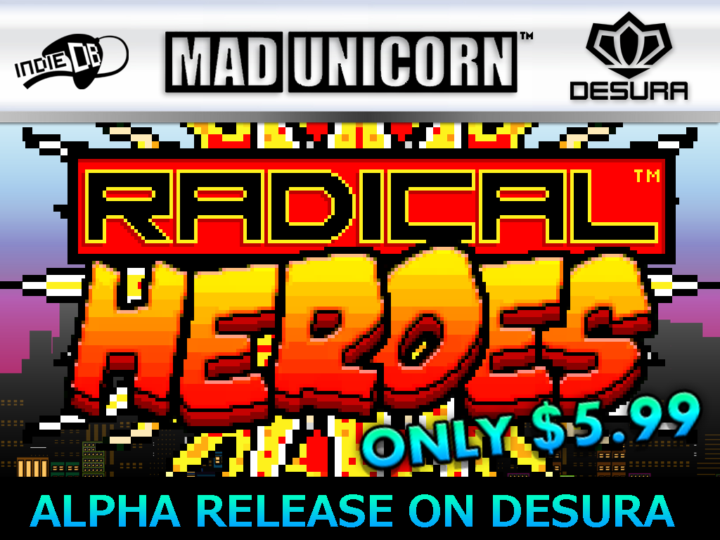 RADICAL HEROES - Full alpha release April 15th on Desura!
