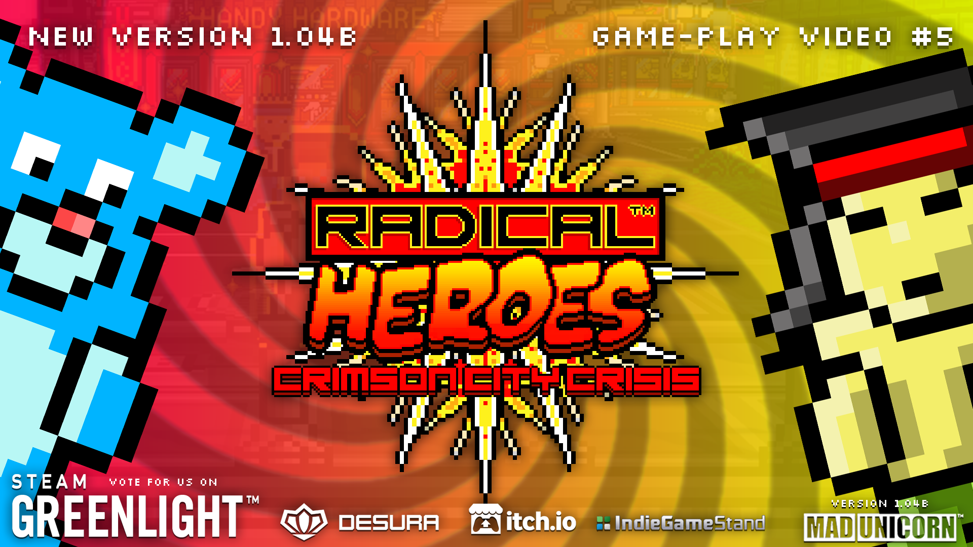 "RADICAL HEROES Ver 1.04b + INDIE ROYALE ""?"" GAME IS US!"