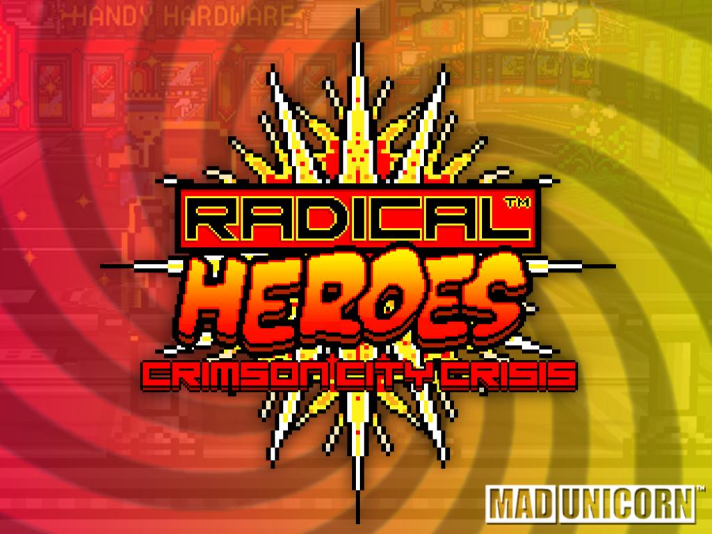 RADICAL HEROES Ver 1.04b + DAILY INDIE GAME