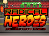 RADICAL HEROES: NEW GAMEPLAY PICS FROM LATEST BUILD!