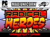 WHAT IS RADICAL HEROES? + NEW GAME-PLAY SCREENS!