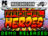 RADICAL HEROES: BEYOND CRIMSON CITY!